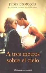 Three meters above the sky by federico moccia my site three meters above the sky by federico moccia is a romantic book that was originally from italy but the author decide to translate to spanish and english voltagebd Choice Image